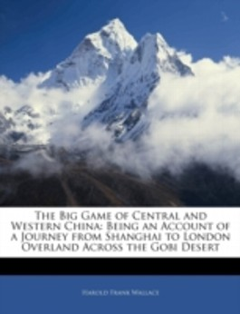 The Big Game of Central and Western China