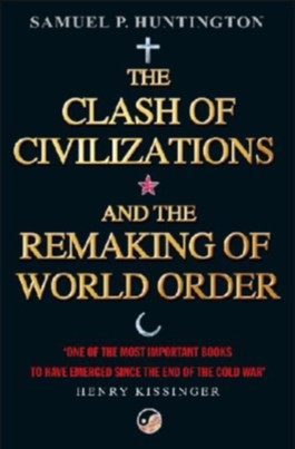 """an analysis of samuel p huntingtons paper the clash of civilizations Clash of civilizations' abstract the paper presents two methods for civilizations' identification developed for analysis of samuel  samuel p """"clash of."""