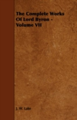 THE COMPLETE WORKS OF LORD BYRON - VOLUM