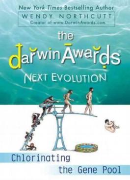 The Darwin Awards Next Evolution