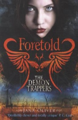 The Demon Trappers - Foretold