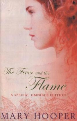 The Fever and the Flame