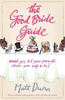 The Good Bride Guide