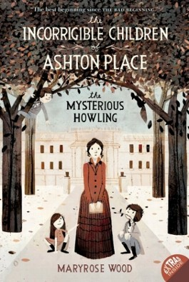 The Incorrigible Children of Ashton Place - The Mysterious Howling