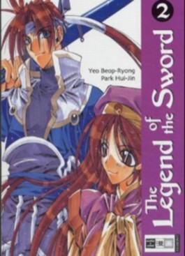 The Legend of the Sword. Bd.2