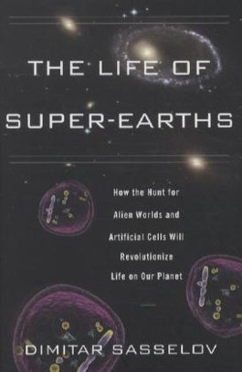 The Life of Super-Earths
