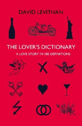 The Lover's Dictionary. Das Wörterbuch der Liebenden, englische Ausgabe
