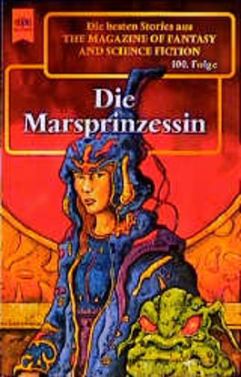 The Magazine of Fantasy and Science Fiction, 100. Die Marsprinzessin.