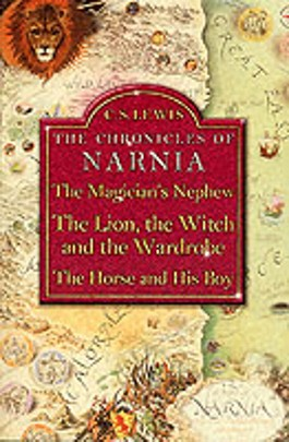 """The Magician's Nephew With """"The Lion, the Witch and the Wardrobe"""" and """"The Horse and His Boy"""""""