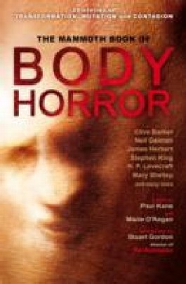 The Mammoth Book of Body Horror