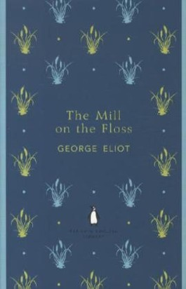 The Mill on the Floss. Die Mühle am Floss, englische Ausgabe