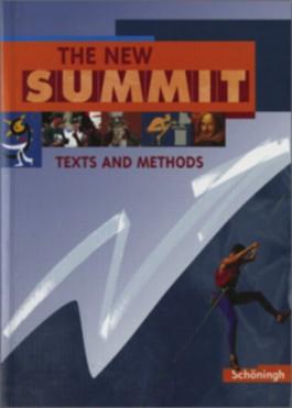 The New Summit - Ausgabe 2002 / THE NEW SUMMIT - Texts and Methods - Für die Klassenstufen 12 und 13
