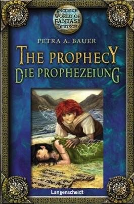 The Prophecy - Die Prophezeihung