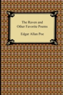 The Raven and Other Favorite Poems (The Complete Poems of Edgar Allan Poe)