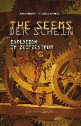 THE SEEMS/DER SCHEIN – Explosion im Zeitzentrum
