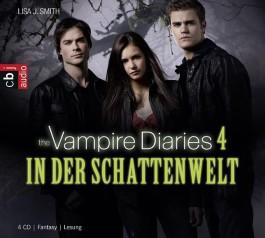 The Vampire Diaries - In der Schattenwelt