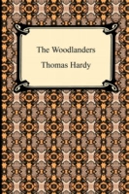 THE WOODLANDERS, A ROMANCE