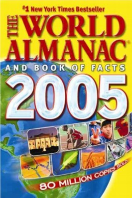 The World Almanac & Book of Facts 2005