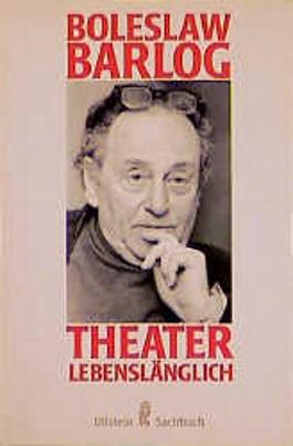 Theater lebenslänglich
