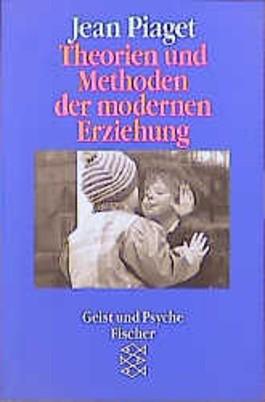 Theorien und Methoden der modernen Erziehung