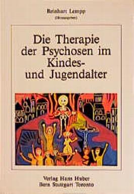 Therapie der Psychosen im Kindesalter und Jugendalter