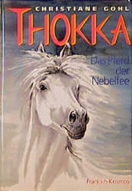 Thokka. Das Pferd der Nebelfee