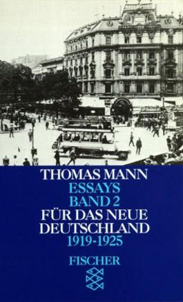 Thomas Mann. Essays in der Fassung der Erstdrucke / Die demokratische Macht