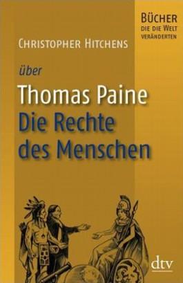 Thomas Paine, Die Rechte des Menschen