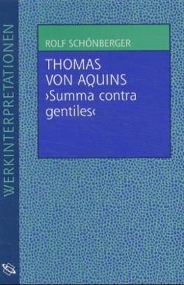 "Thomas von Aquins ""Summa contra gentiles"""