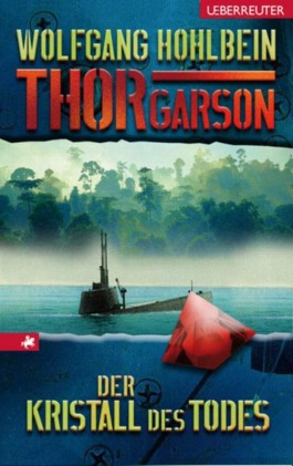 Thor Garson 04. Der Kristall des Todes