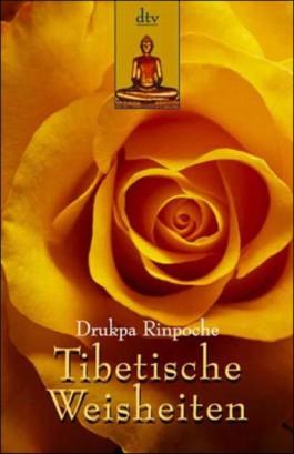 Tibetische Weisheiten