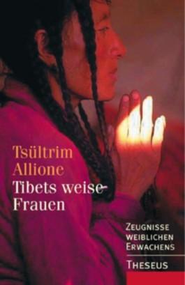 Tibets weise Frauen
