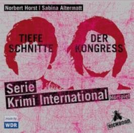 Tiefe Schnitte /Der Kongress