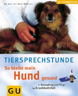 Tiersprechstunde, So bleibt mein Hund gesund