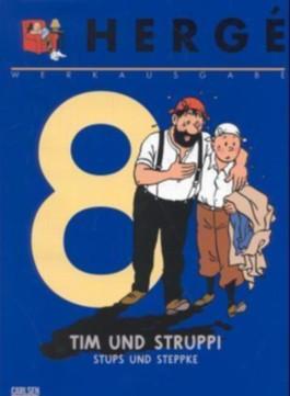 Tim und Struppi, Die Krabbe mit den goldenen Scheren. Tim und Struppi, Der geheimnisvolle Stern. Stups und Steppke