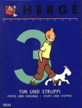 Tim und Struppi, Die Zigarren des Pharaos. Popol und Virginia bei den Langohr-Indianern. Stups & Steppke