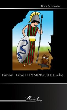 Timon. Eine olymische Liebe