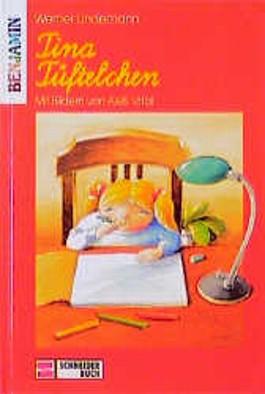 Tina Tüftelchen. ( Ab 6 J.)