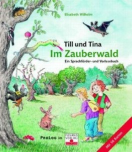 Tina und Till. Im Zauberwald, m. 56 Ktn.