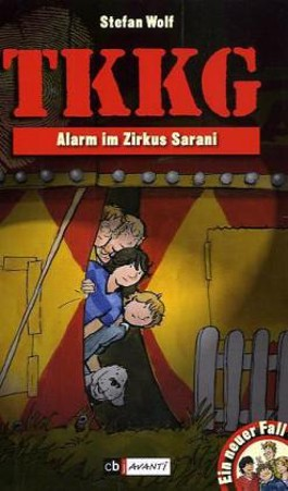 TKKG - Alarm im Zirkus Sarani