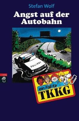 TKKG - Angst auf der Autobahn