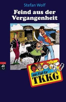 TKKG - Der Feind aus der Vergangenheit
