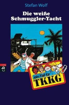 TKKG - Die weiße Schmuggler-Jacht