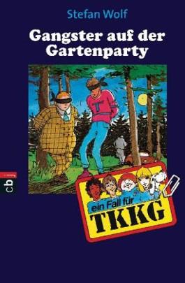 TKKG - Gangster auf der Gartenparty