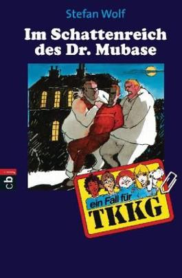 TKKG - Im Schattenreich Dr. Mubase