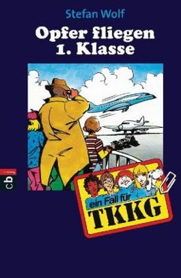 TKKG - Opfer fliegen erster Klasse