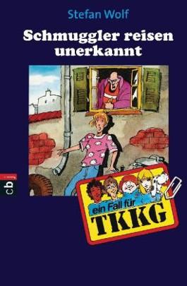 TKKG - Schmuggler reisen unbekannt