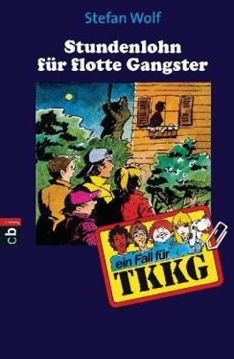 TKKG - Stundenlohn für flotte Gangster