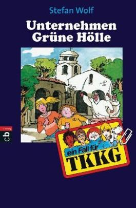 TKKG - Unternehmen Grüne Hölle