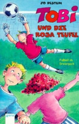 Tobi und die rosa Teufel
